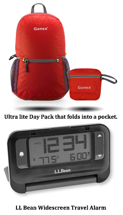 Text Box:   Ultra lite Day Pack that folds into a pocket.    LL Bean Widescreen Travel Alarm