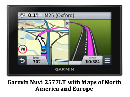 Text Box:   Garmin Nuvi 2577LT with Maps of North America and Europe